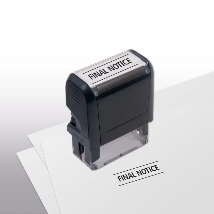 Custom Self-Inking Final Notice Stamp