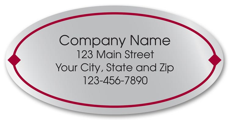 Small oval labels printed on silver weatherproof stock. Your company information within an elegant red border.